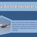 Bí kíp đưa trẻ nhỏ đi du lịch bằng máy bay